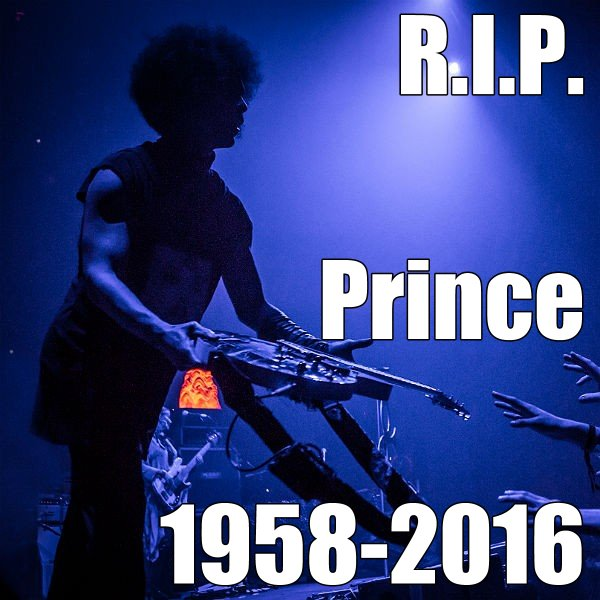 Prince Rogers Nelson RIP 1958-2016