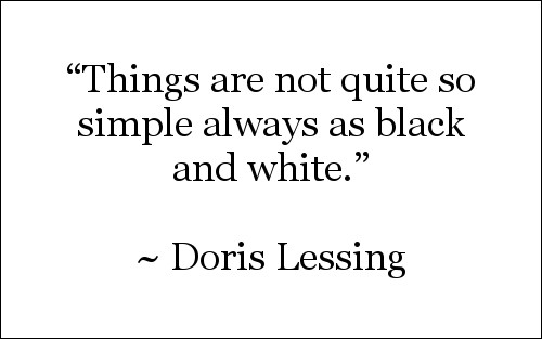 Quote by Doris Lessing