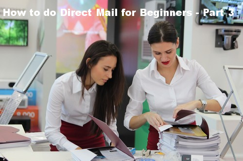 Direct Mail Tips - Part 3