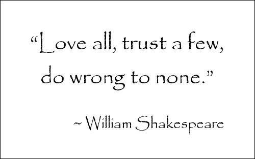 Quote by William Shakepeare