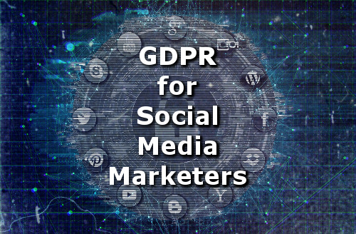 GDPR for Social Media Marketing