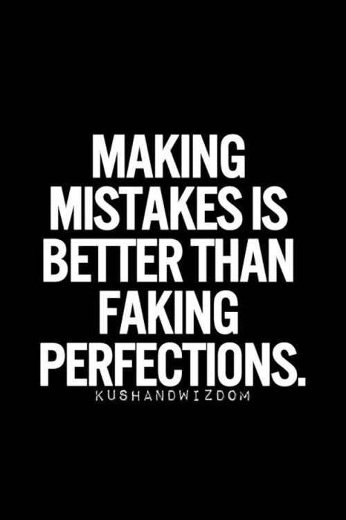 Mistakes and Perfection